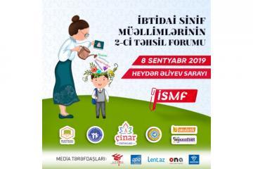 İbtidai Sinif Müəllimlərinin 2-ci Təhsil Forumu - [color=red]İSMF-2019[/color]
