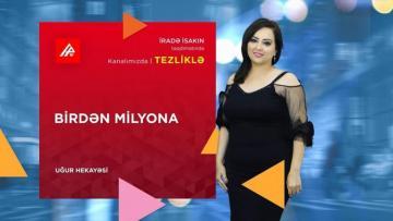 """APA TV: İradə İsak """"Birdən Milyona"""" danışacaq"""