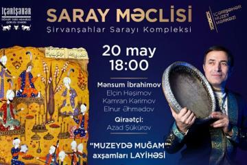 """""""Muzeydə muğam axşamları"""" adlı konsert keçiriləcək"""