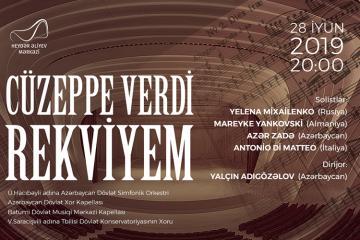 В Центре Гейдара Алиева прозвучит «Реквием» Джузеппе Верди