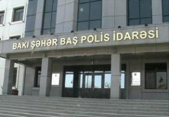 Baş Polis İdarəsi: Razılaşdırılmamış aksiyaların qarşısı polis tərəfindən alınacaq