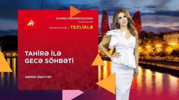 """[color=red]APA TV-də[/color] yeni veriliş: """"Tahirə ilə gecə söhbəti"""""""