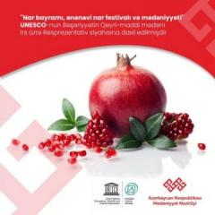 Номинационный документ «Гранатовый праздник, традиционный гранатовый фестиваль и культура» включен в Репрезентативный список ЮНЕСКО