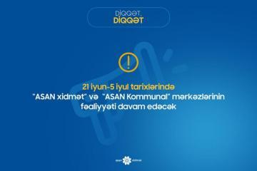 """Sərt karantin rejimində """"ASAN xidmət"""" və """"ASAN Kommunal"""" mərkəzləri işləyəcək"""