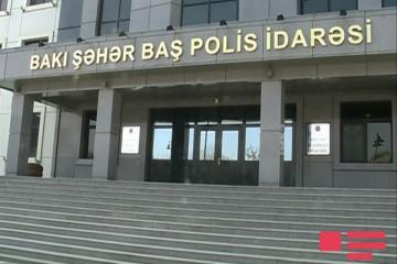 Bakı şəhər Baş Polis İdarəsi sakinlərə müraciət edib