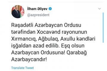 """Prezident İlham Əliyev: """"Daha 3 kənd işğaldan azad edilib"""""""