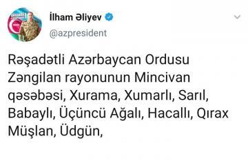 """Prezident: """"Cəbrayıl, Füzuli və Zəngilan rayonlarının bir sıra kəndləri azad olunub"""""""